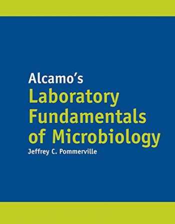 9781284031072-1284031071-Alcamo's Laboratory Fundamentals of Microbiology