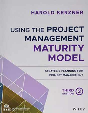 9781119530824-1119530822-Using the Project Management Maturity Model: Strategic Planning for Project Management