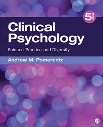 9781544333618-1544333617-Clinical Psychology: Science, Practice, and Diversity