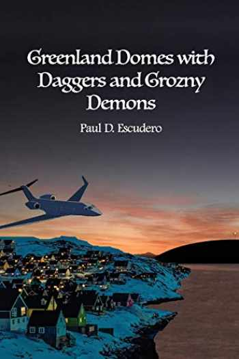 9781647022815-1647022819-Greenland Domes with Daggers and Grozny Demons
