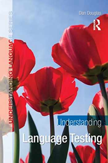 9780340983430-0340983434-Understanding Language Testing