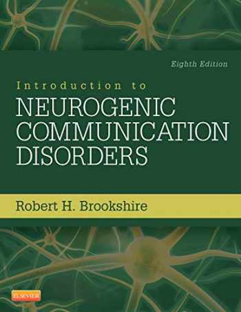 9780323078672-0323078672-Introduction to Neurogenic Communication Disorders
