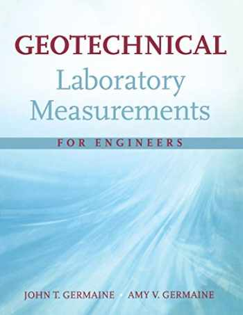 9780470150931-0470150939-Geotechnical Laboratory Measurements for Engineers