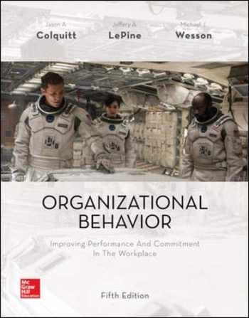9781259545092-1259545091-Organizational Behavior: Improving Performance and Commitment in the Workplace