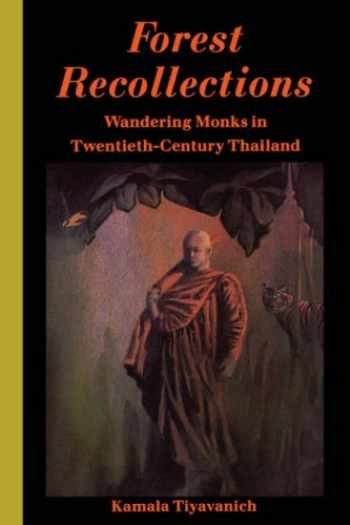 9780824817817-0824817818-Forest Recollections: Wandering Monks in Twentieth-Century Thailand