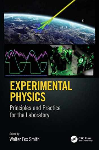 9781498778473-149877847X-Experimental Physics: Principles and Practice for the Laboratory