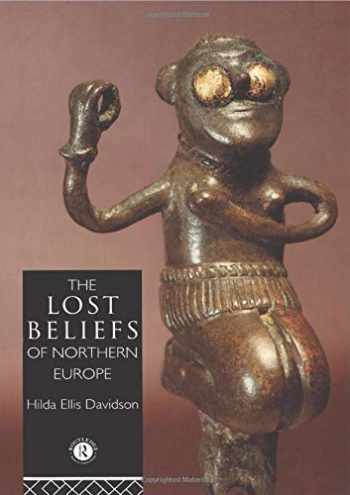9780415049375-0415049377-The Lost Beliefs of Northern Europe