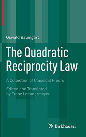 9783319162829-3319162829-The Quadratic Reciprocity Law: A Collection of Classical Proofs