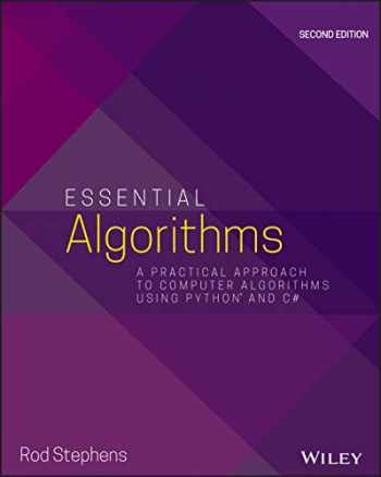 9781119575993-1119575990-Essential Algorithms: A Practical Approach to Computer Algorithms Using Python and C#