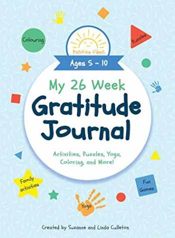 9781949474923-1949474925-My 26 Week Gratitude Journal