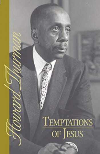 9780913408476-0913408476-Temptations of Jesus (Howard Thurman Book)