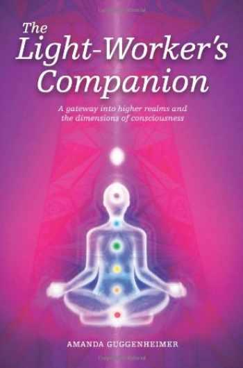 9781921019296-1921019298-The Light-Worker's Companion
