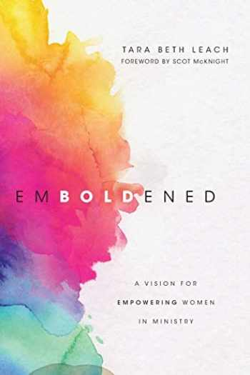 9780830845248-0830845240-Emboldened: A Vision for Empowering Women in Ministry