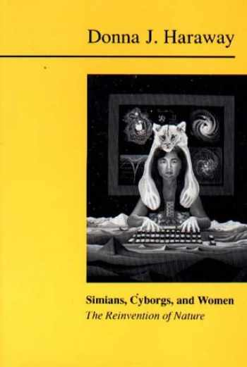 9781853431395-1853431397-Simians, Cyborgs and Women: The Reinvention of Nature