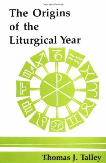 9780814660751-0814660754-The Origins Of The Liturgical Year: Second, Emended Edition (Pueblo Books)