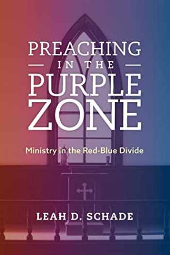 9781538119884-1538119889-Preaching in the Purple Zone: Ministry in the Red-Blue Divide