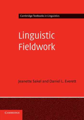 9780521545983-0521545986-Linguistic Fieldwork: A Student Guide (Cambridge Textbooks in Linguistics)