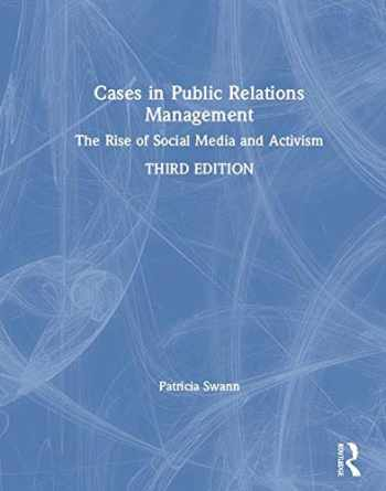 9781138088863-1138088862-Cases in Public Relations Management: The Rise of Social Media and Activism