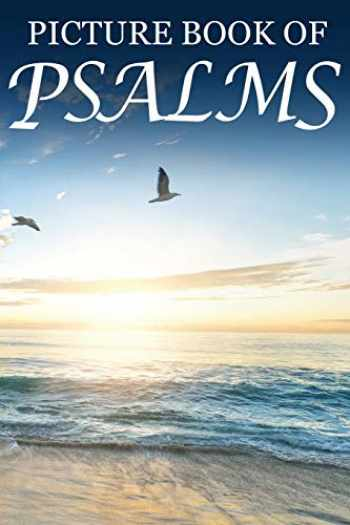 9781689372183-1689372184-Picture Book of Psalms: For Seniors with Dementia [Large Print Bible Verse Picture Books] (Religious Activities for Seniors)