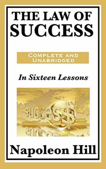 9781617201776-1617201774-The Law of Success: In Sixteen Lessons