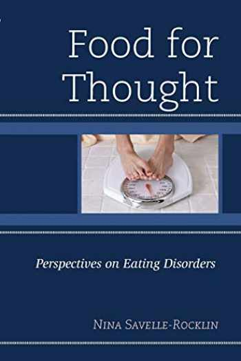 9781442246027-1442246022-Food for Thought: Perspectives on Eating Disorders
