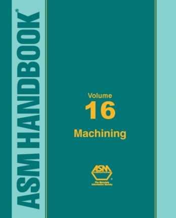 9780871700223-0871700220-Metals Handbook, Vol. 16: Machining (ASM HANDBOOK)