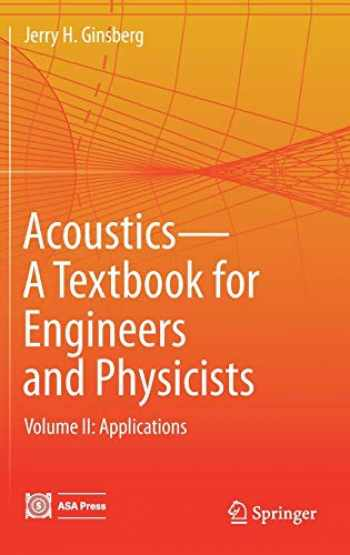9783319568461-3319568469-Acoustics-A Textbook for Engineers and Physicists: Volume II: Applications