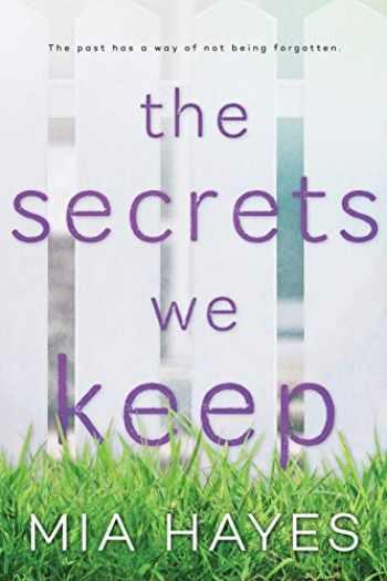 9780692113523-0692113525-The Secrets We Keep