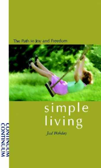 9780826408464-082640846X-Simple Living: The Path to Joy and Freedom
