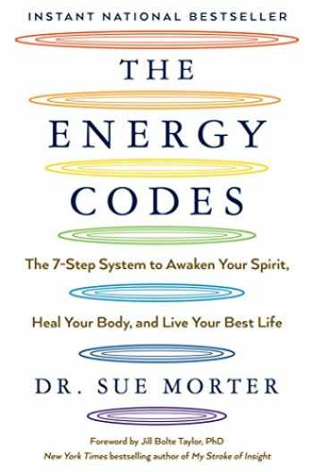 9781501169311-1501169319-The Energy Codes: The 7-Step System to Awaken Your Spirit, Heal Your Body, and Live Your Best Life
