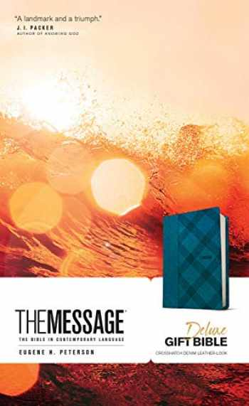 9781641581257-1641581255-The Message Deluxe Gift Bible (Leather-Look, Crosshatch Denim): The Bible in Contemporary Language
