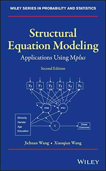 9781119422709-1119422701-Structural Equation Modeling: Applications Using Mplus (Wiley Series in Probability and Statistics)