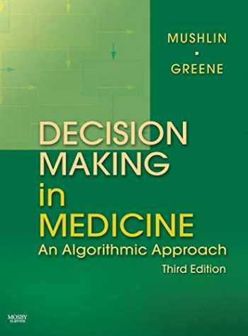 9780323041072-0323041078-Decision Making in Medicine: An Algorithmic Approach (Clinical Decision Making Series)