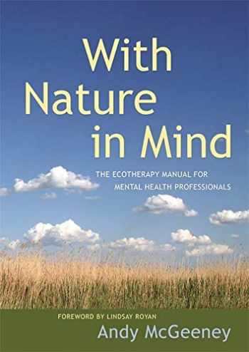 9781785920240-1785920243-With Nature in Mind: The Ecotherapy Manual for Mental Health Professionals