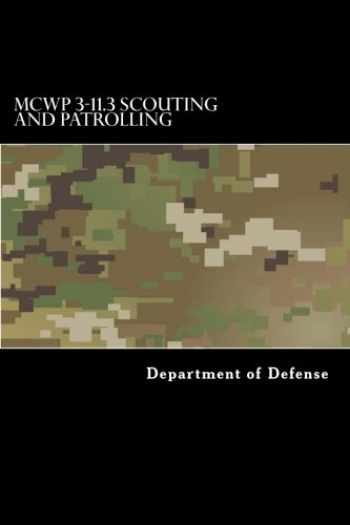 9781548351977-1548351970-MCWP 3-11.3 Scouting and Patrolling