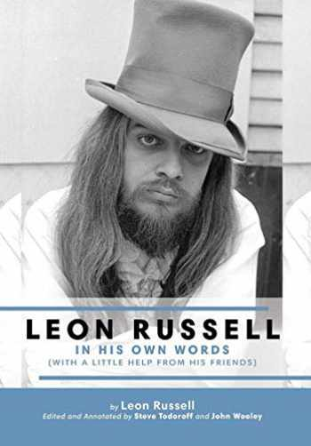 9781886518025-1886518025-Leon Russell In His Own Words
