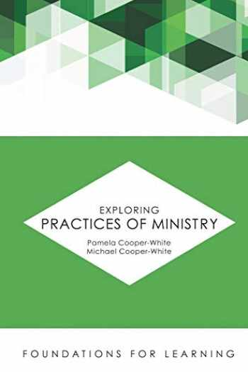 9781451488937-1451488939-Exploring Practices of Ministry (Foundations for Learning)