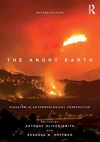 9781138237841-1138237841-The Angry Earth: Disaster in Anthropological Perspective