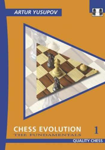 9781906552459-1906552452-Chess Evolution 1: The Fundamentals (Yusupov's Chess School)