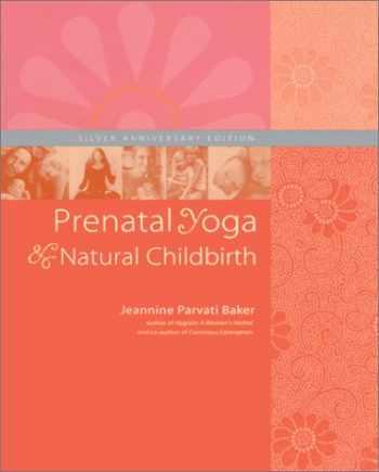 9781556433825-1556433824-Prenatal Yoga and Natural Childbirth, Third Edition
