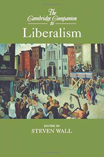 9781107439412-1107439418-The Cambridge Companion to Liberalism (Cambridge Companions to Philosophy)