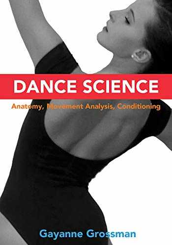 9780871273888-0871273888-Dance Science: Anatomy, Movement Analysis, and Conditioning