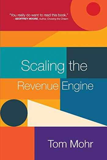9781543948981-1543948987-Scaling the Revenue Engine (1)