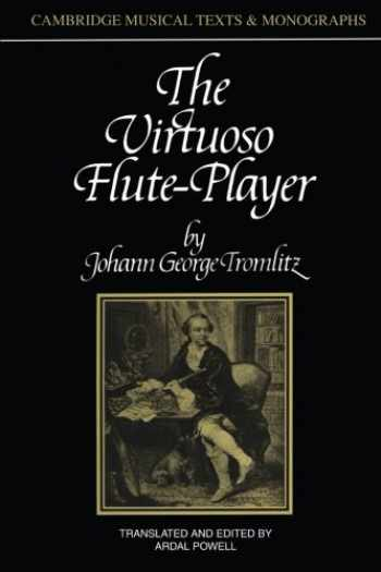 9780521399777-0521399777-The Virtuoso Flute-Player (Cambridge Musical Texts and Monographs)