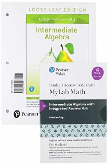 9780135994740-0135994748-Intermediate Algebra, Loose-Leaf Edition Plus MyLab Math with Pearson eText -- 18 Week Access Card Package