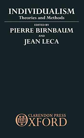 9780198273240-019827324X-Individualism: Theories and Methods