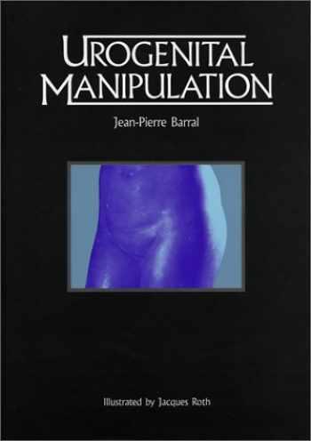 9780939616183-0939616181-Urogenital Manipulation