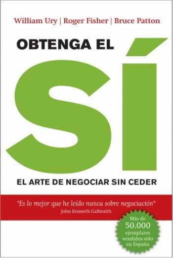 9788498751079-8498751071-Obtenga el sí: El arte de negociar sin ceder (Sin colección) (Spanish Edition)