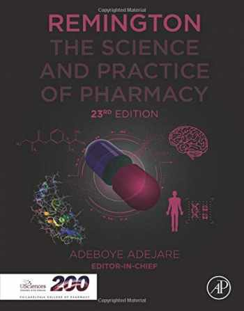 9780128200070-0128200073-Remington: The Science and Practice of Pharmacy (Remington: The Science and Practiice of Pharmacy)