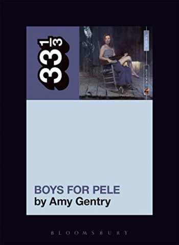 9781501321313-1501321315-Tori Amos's Boys for Pele (33 1/3, 135)
